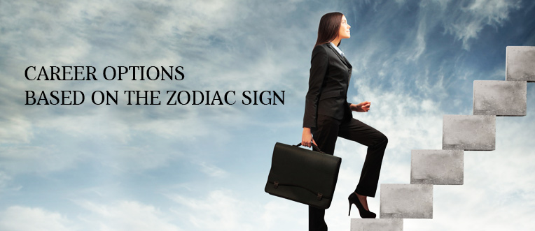 What are the Career Options Based on the Zodiac Signs?